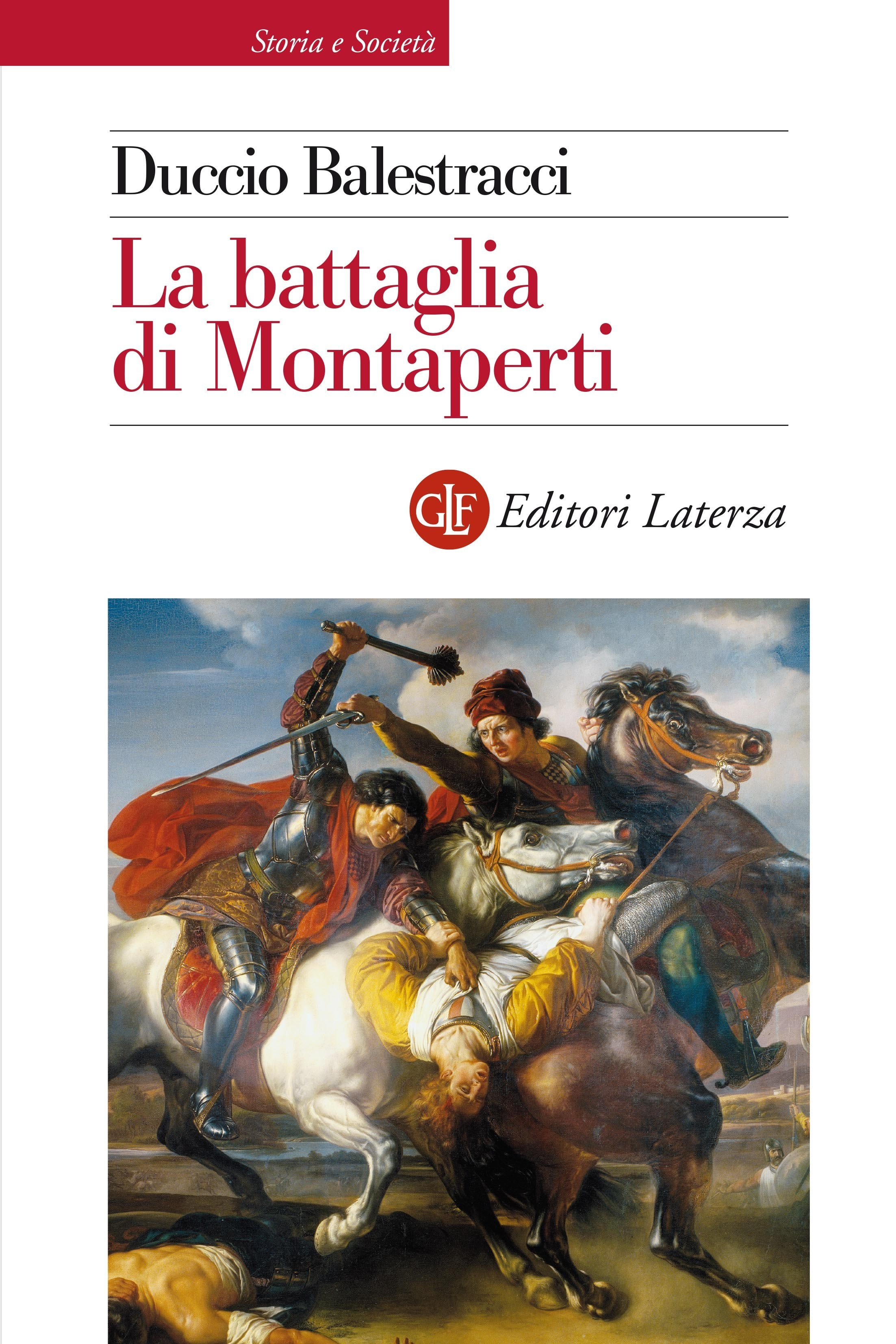 Montaperti, nuovo sguardo sulla Battaglia
