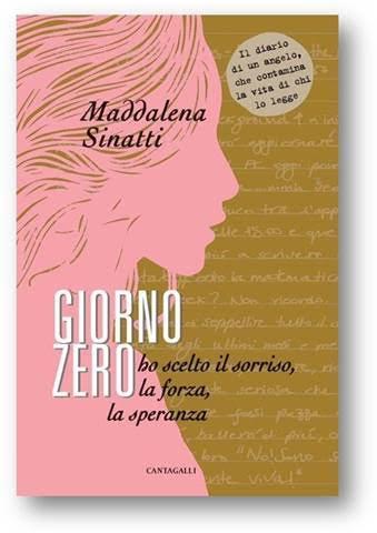 """Speranza e forza nel libro """"Giorno Zero"""" di Maddalena Sinatti, scomparsa per una leucemia"""