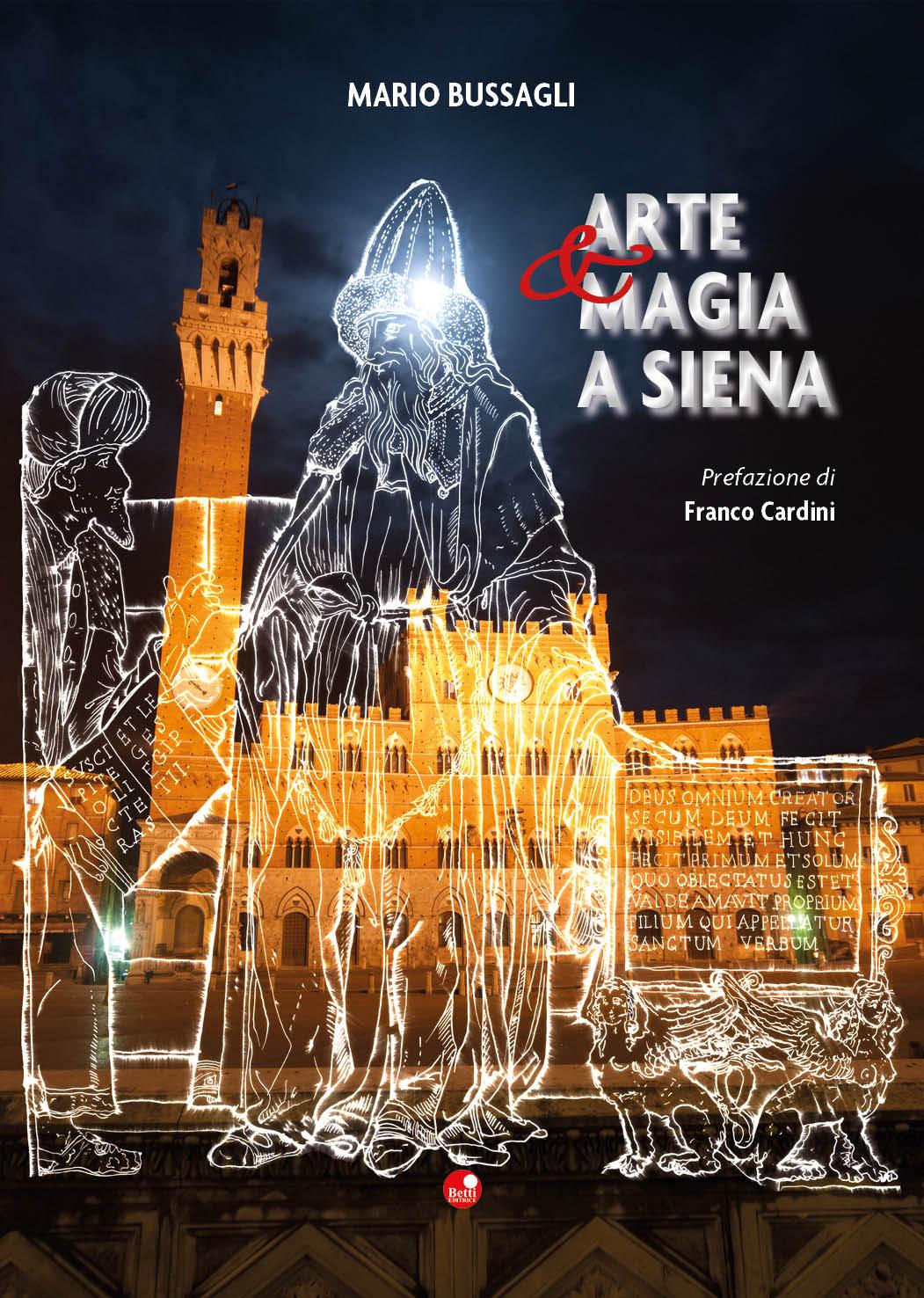 """""""Arte e Magia a Siena"""", un viaggio tra i simboli ed i misteri della città alla Biblioteca degli Intronati"""