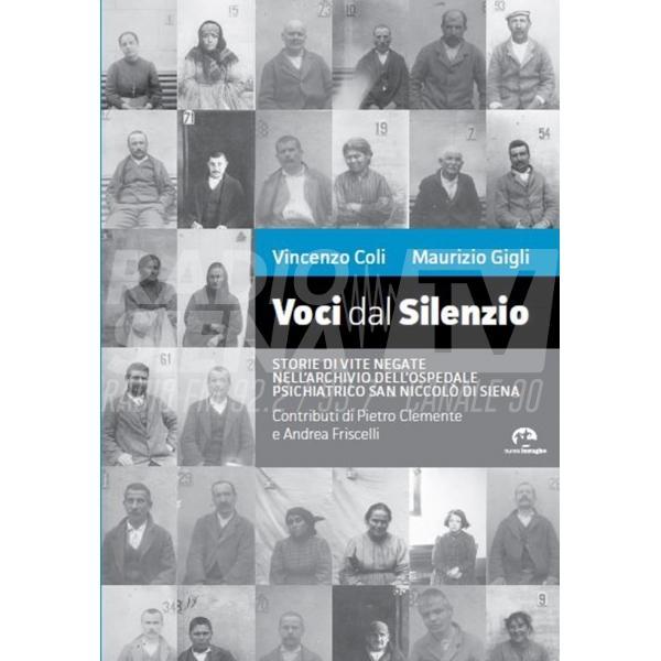 """""""Voci dal Silenzio"""", all'Orto de' Pecci la presentazione del libro dedicato ai pazienti del S. Niccolò"""