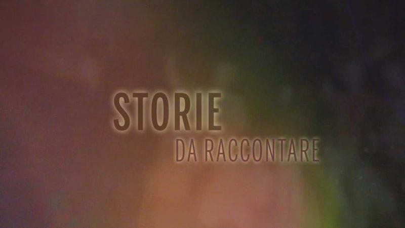 "Torna su Siena Tv ""Storie da raccontare"""