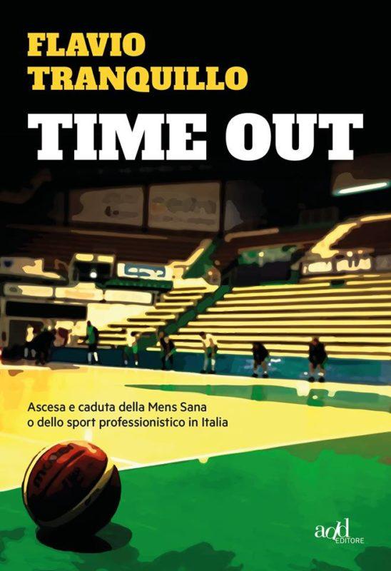"""""""Time Out"""", il libro sull'ascesa e caduta della Mens Sana. Intervista a Flavio Tranquillo"""