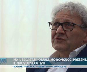 PD: IL SEGRETARIO MASSIMO RONCUCCI PRESENTA IL NUOVO ESECUTIVO