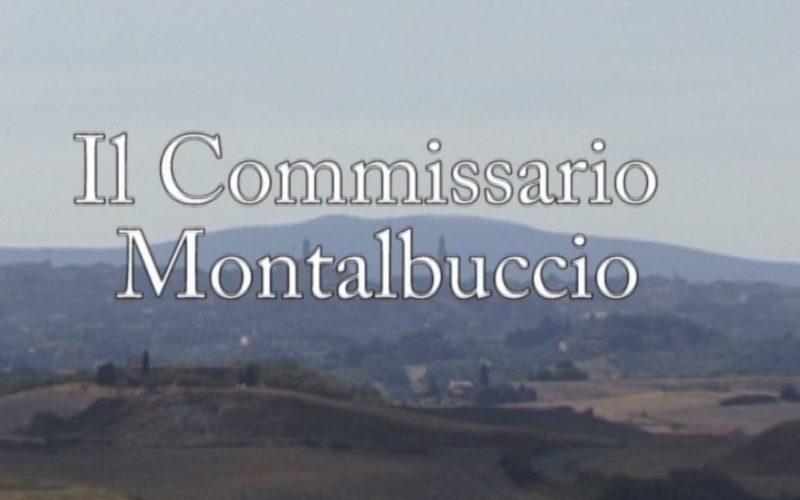 """Torna questa sera alle 21 su Siena Tv """"Il Commissario Montalbuccio"""""""
