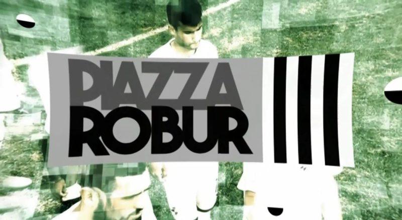 PIAZZA ROBUR 06-02-2020