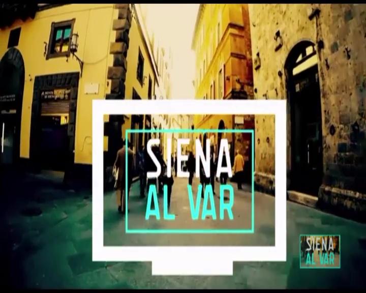 """Alle 21.10 appuntamento con """"Siena al Var"""""""