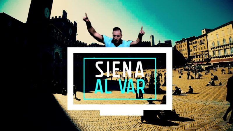 """Alle 21.05 torna l'appuntamento con """"Siena al Var"""""""