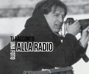 TI RACCONTO UNA FOTO ALLA RADIO – LE AUGUSTORIE 6