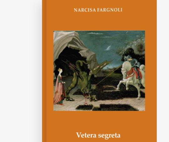 """Domani in Fortezza la presentazione del romanzo """"Vetera Segreta"""", di Narcisa Fargnoli"""